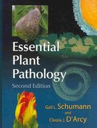 Essential Plant Pathology 2nd Edition 9780890543818 089054381X