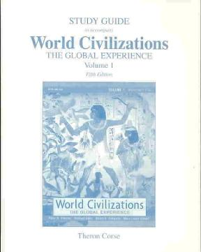 study guide for world civilizations the global experience combined rh chegg com world civilizations study guide 3 world civilization midterm study guide