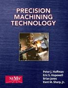 Precision Machining Technology 1st edition 9781435447677 1435447670