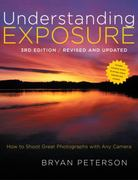 Understanding Exposure, 3rd Edition 3rd Edition 9780817439392 0817439390