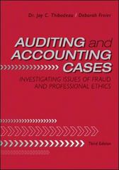Auditing and Accounting Cases: Investigating Issues of Fraud and Professional Ethics 3rd edition 9780078110818 0078110815
