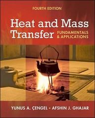 Heat and Mass Transfer 4th edition 9780073398129 0073398128