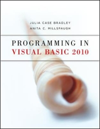Programming in Visual Basic 2010 1st edition 9780073517254 0073517259