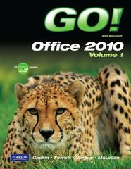 GO! with Microsoft Office 2010 Volume 1 1st edition 9780132454469 0132454467