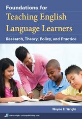 Foundations for Teaching English Language Learners 1st Edition 9781934000014 1934000019