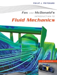 Fox and McDonald's Introduction to Fluid Mechanics 8th edition 9781118139448 1118139445