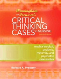 winninghams critical thinking cases in nursing 5th edition answer key