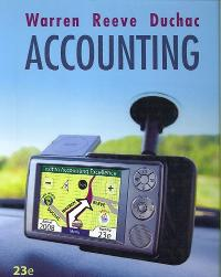 accounting 23rd edition textbook solutions chegg com rh chegg com Accounting Warren Reeve Duchac Cengage Accounting Warren