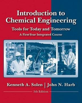 Introduction to chemical engineering tools for today and tomorrow introduction to chemical engineering 5th edition 9780470885727 0470885726 view textbook solutions fandeluxe Images