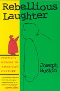 Rebellious Laughter 1st Edition 9780815627487 0815627483