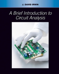 A Brief Introduction to Circuit Analysis (1st) edition 0471431168 9780471431169