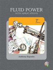 Fluid Power with Applications 7th edition 9780135136904 0135136903