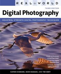 Real World Digital Photography 3rd Edition 9780321700995 0321700996