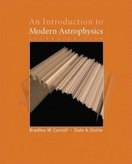 An Introduction to Modern Astrophysics 2nd edition 9780805304022 0805304029