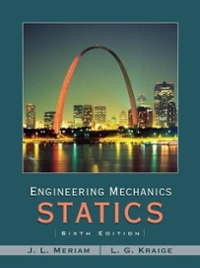 Engineering Mechanics - Statics 6th edition 9780471739326 0471739324