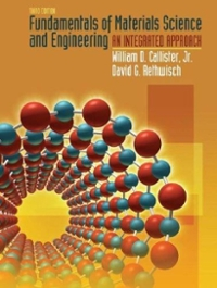 Fundamentals of Materials Science and Engineering (3rd) edition 0470125373 9780470125373