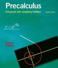 Precalculus Enhanced with Graphing Utilities (4th) edition 9780131490925 0131490923