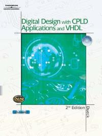 Digital Design with CPLD Applications and VHDL (2nd) edition 1401840302 9781401840303