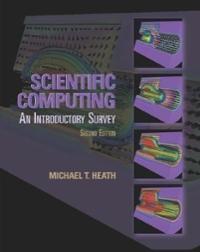 scientific computing 2nd edition textbook solutions chegg com rh chegg com Scientific Computing Tool Image Scientific Computing Jokes