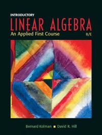 Introductory Linear Algebra: An Applied First Course (8th) edition 0131437402 9780131437401