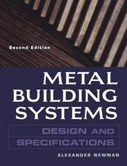 Third Edition Metal Building Systems Design and Specifications