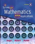A Survey of Mathematics with Applications with MyMathLab Student Access Kit  Expanded Edition