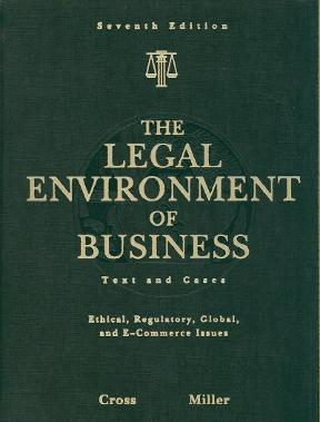The legal environment of business text and cases ethical the legal environment of business 7th edition 9780324590005 0324590008 fandeluxe Gallery