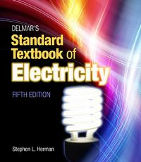 Delmar's Standard Textbook of Electricity 5th edition 9781111539153 1111539154