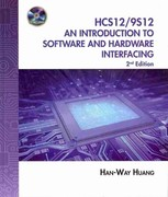 The HCS12 / 9S12: An Introduction to Software and Hardware Interfacing (Book Only) 2nd edition 9781111322021 1111322023