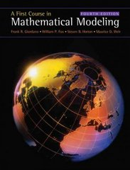 A First Course in Mathematical Modeling 4th edition 9780495011590 0495011592