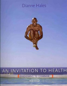 An invitation to health choosing to change brief edition with an invitation to health 7th edition 9781111425425 1111425426 stopboris Gallery