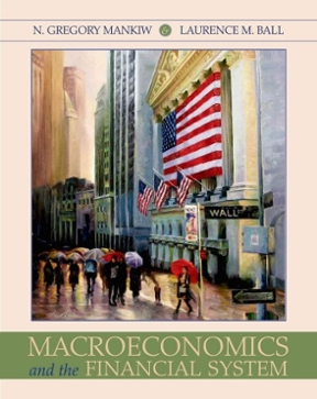 Macroeconomics and the financial system by n gregory mankiw laurence ball study guide