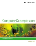 New Perspectives on Computer Concepts 2012: Comprehensive