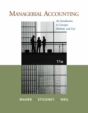 Managerial accounting an introduction to concepts methods and uses managerial accounting 11th edition 9781111571269 1111571260 view textbook solutions fandeluxe Image collections