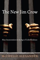 The New Jim Crow 1st Edition 9781595586438 1595586431