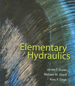 elementary hydraulics 1st edition rent 9780534494834 chegg com rh chegg com  elementary hydraulics solutions manual cruise