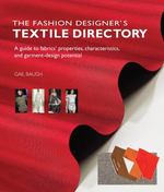 The Fashion Designer's Textile Directory 1st Edition 9780764146282 0764146289