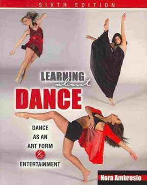 Learning about dance dance as an art form and entertainment 6th learning about dance 6th edition dance as an art form and entertainment fandeluxe