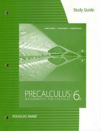 study guide for stewart redlin watson s precalculus mathematics for rh chegg com James Stewart Calculus 8th Edition James Stewart Calculus 8th Edition