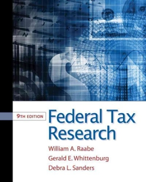 Federal tax research 9th edition rent 9781111221645 chegg federal tax research 9th edition 9781111221645 1111221642 fandeluxe Gallery