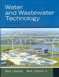 Water and Wastewater Technology (7th) edition 0135114047 9780135114049