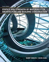 Statics and Strength of Materials for Architecture and Building Construction 4th edition 9780135079256 013507925X