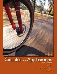 Calculus with Applications, Brief Version 10th edition 9780321748577 0321748573