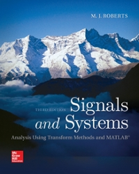 Signals and Systems: Analysis Using Transform Methods & MATLAB 2nd edition 9780073380681 0073380687