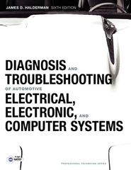 Diagnosis and Troubleshooting of Automotive Electrical, Electronic, and Computer Systems 6th edition 9780132551557 0132551551