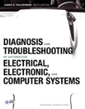 Diagnosis and Troubleshooting of Automotive Electrical Electronic and Computer Systems