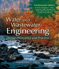 Water and Wastewater Engineering (1st) edition 6612776120 9786612776120