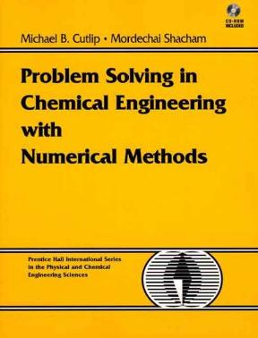 Problem solving in chemical and biochemical engineering with problem solving in chemical and biochemical engineering with polymath excel and matlab 2nd edition fandeluxe Images