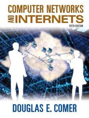 Computer Networks and Internets 5th edition 9780136061274 0136061273