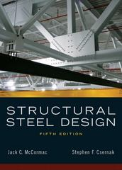 Structural Steel Design 5th edition 9780136079484 0136079482